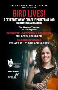 Bird Lives! A Celebration of Charlie Parker at 100 featuring Alexa Tarantino